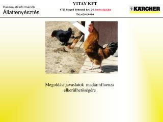 Megoldási javaslatok  madárinfluenza elkerülhetőségére