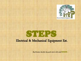 STEPS Electrical & Mechanical Equipment Est.