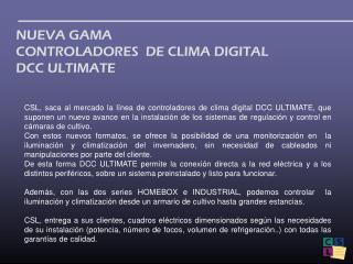 NUEVA GAMA  CONTROLADORES  DE CLIMA DIGITAL DCC ULTIMATE