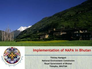 Implementation of NAPA in Bhutan