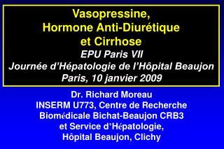 Vasopressine,  Hormone Anti-Diurétique et Cirrhose EPU Paris VII