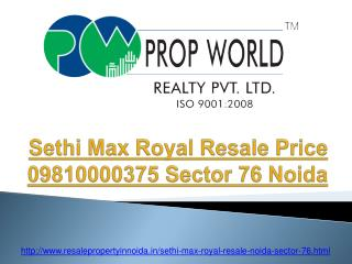 Sethi Max Royal Resale Price 09810000375 Sector 76 Noida