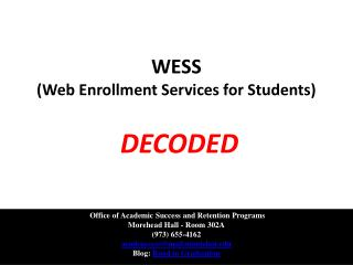 WESS  (Web Enrollment Services for Students)