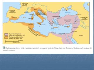 LESSON 25 BYZANTINE EMPIRE: FROM  LEO THE ISAUREAN TO THE EAST WEST SCHISM