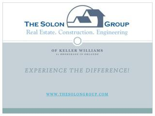 Of Keller Williams #1 Brokerage in  orlando EXPERIENCE THE DIFFERENCE! TheSolonGroup