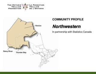 COMMUNITY PROFILE Northwestern In partnership with Statistics Canada