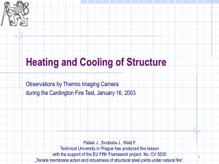 Heating and Cooling of Structure