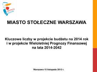 Warszawa 15 listopada 2013 r.