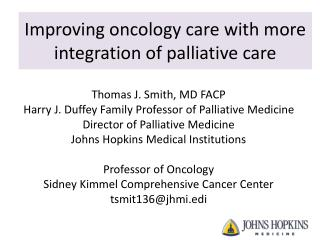 Improving oncology care with more integration of palliative care
