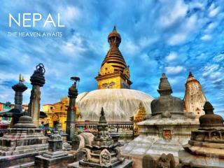 NEPAL THE HEAVEN AWAITS