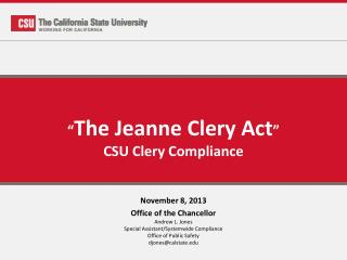 """ The Jeanne Clery Act "" CSU Clery Compliance"
