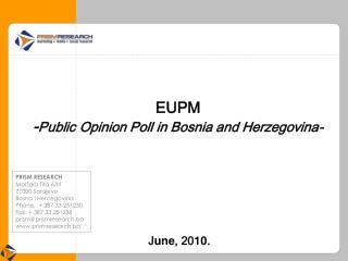 EUPM - Public Opinion Poll in Bosnia and Herzegovina-