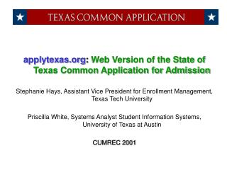 applytexas :  Web Version of the State of Texas Common Application for Admission