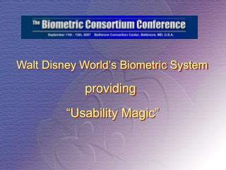 Walt Disney World's Biometric System