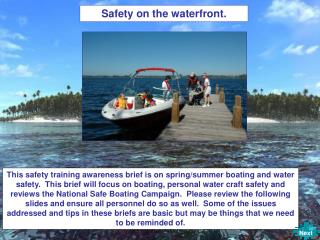 Safety on the waterfront.