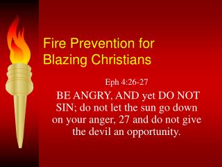 Fire Prevention for  Blazing Christians