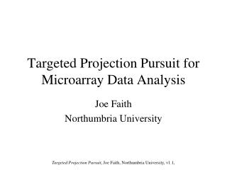 Targeted Projection Pursuit for Microarray Data Analysis