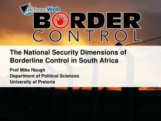 The National Security Dimensions of Borderline Control in South Africa