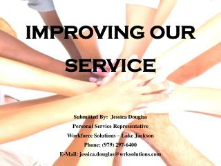 IMPROVING OUR SERVICE