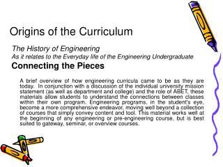 Origins of the Curriculum
