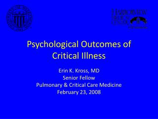 Psychological Outcomes of Critical Illness