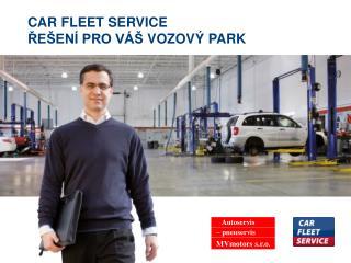 CAR FLEET SERVICE  ?E�EN� PRO V��  VOZOV� PARK
