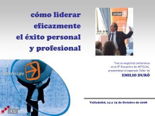 Valladolid, 14 y 15 de Octubre de 2008
