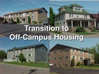 Transition to Off-Campus Housing