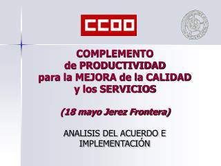 COMPLEMENTO de PRODUCTIVIDAD para la MEJORA de la CALIDAD y los SERVICIOS (18 mayo Jerez Frontera)