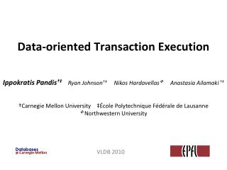 Data-oriented Transaction Execution