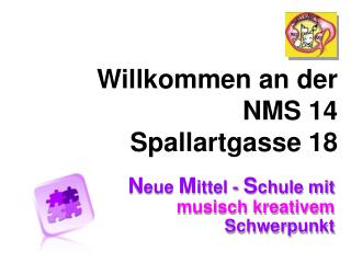 Willkommen an der  NMS 14            Spallartgasse 18
