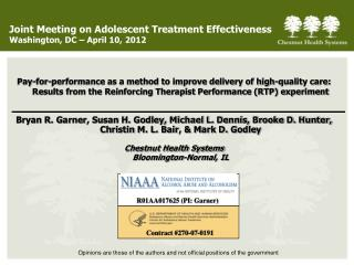 Joint Meeting on Adolescent Treatment Effectiveness Washington, DC – April 10, 2012