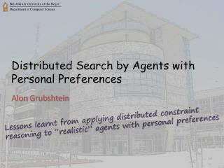 Distributed Search by Agents with Personal Preferences