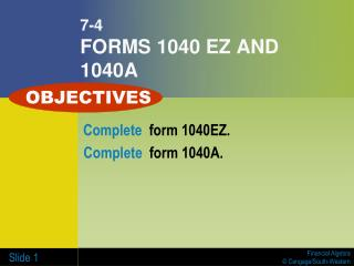 7-4 FORMS 1040 EZ AND 1040A