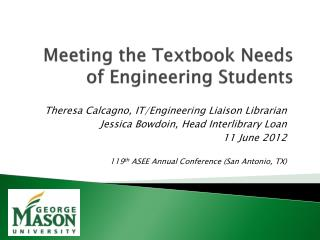 Meeting the Textbook Needs of Engineering Students
