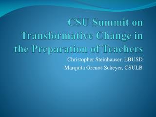 CSU Summit on Transformative Change in the Preparation of Teachers