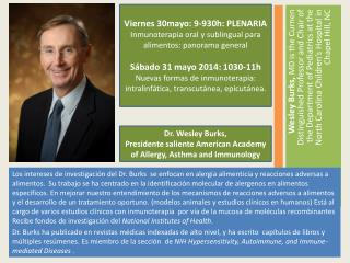 Dr. Wesley Burks,  Presidente saliente American  Academy  of  Allergy ,  Asthma  and  Immunology