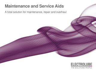 Maintenance and Service Aids