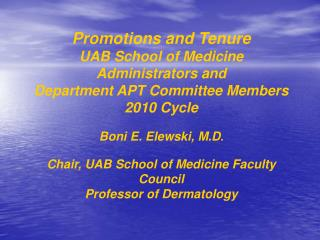 Promotions and Tenure UAB School of Medicine Administrators and Department APT Committee Members