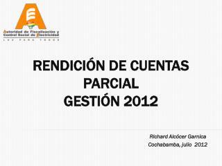 Richard  Alcócer  Garnica Cochabamba, julio  2012