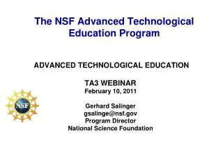 The NSF Advanced Technological Education Program
