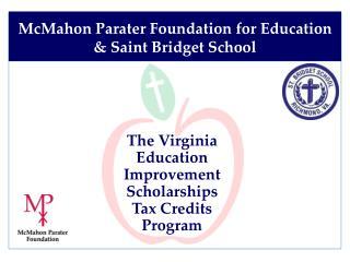 The Virginia  Education Improvement Scholarships Tax Credits Program