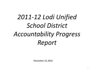 2011-12  Lodi Unified School District Accountability Progress Report