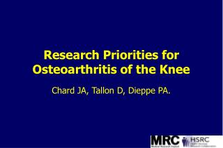 Research Priorities for Osteoarthritis of the Knee