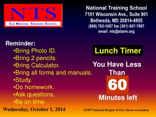 Reminder: Bring Photo ID. Bring 2 pencils. Bring Calculator. Bring all forms and manuals. Study.