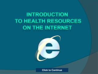 Introduction  to Health resources On the internet