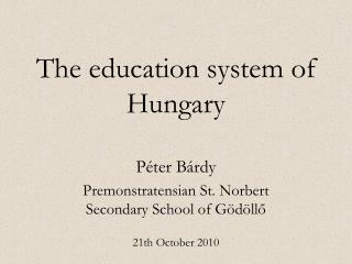 The education system of Hungary