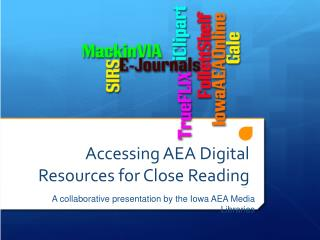 Accessing  AEA Digital Resources for Close Reading