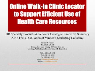 Online Walk-In Clinic Locator to Support Efficient Use of Health Care Resources