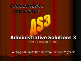 Administration MADE EASY